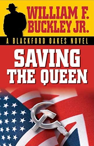 9781581824612: Saving the Queen (Blackford Oakes Novel)
