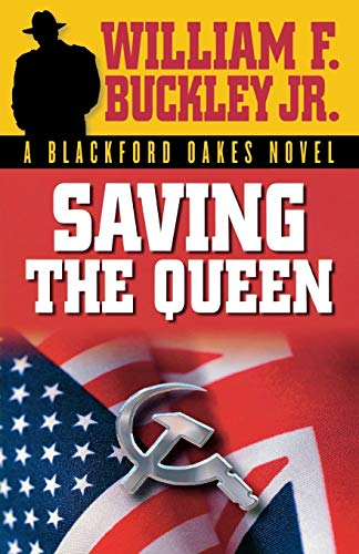 9781581824612: Saving the Queen (Blackford Oakes Novel)