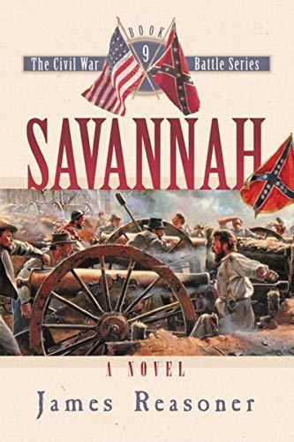 9781581824674: Savannah (The Civil War Battle Series, Book 9)