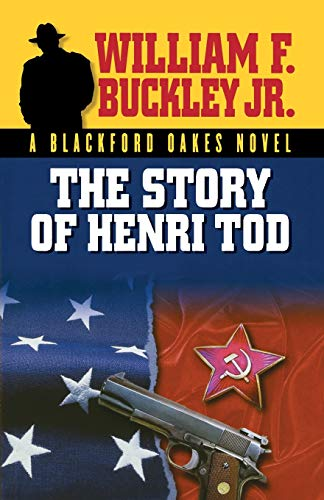 9781581824780: The Story of Henri Tod (Blackford Oakes Novel)