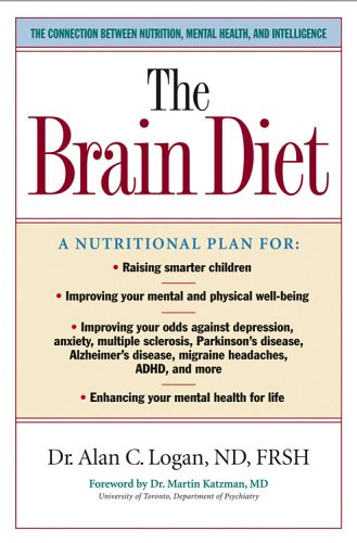 9781581825084: The Brain Diet: The Connection Between Nutrition, Mental Health and Intelligence