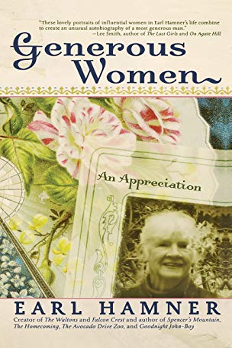 Generous Women: An Appreciation: Hamner, Earl Jr.
