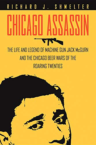 9781581826180: Chicago Assassin: The Life and Legend of Machine Gun