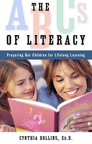 9781581826524: The ABCs of Literacy: Preparing Our Children for Lifelong Learning