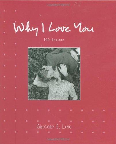 9781581826999: Why I Love You: 100 Reasons