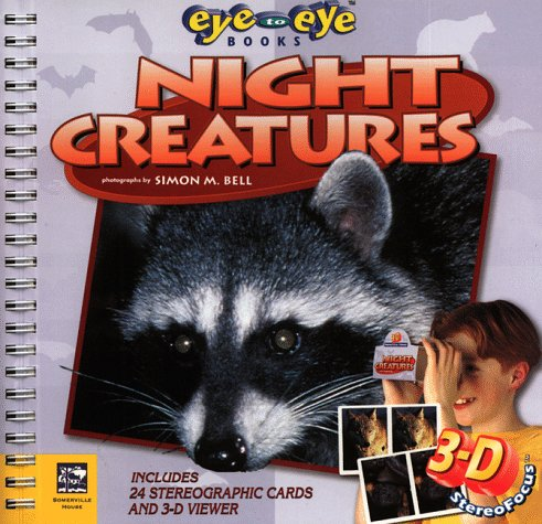 Night Creatures (Eye to Eye) (9781581840063) by Simon Bell