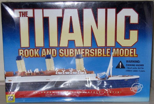 9781581840599: The Titanic Book and Submersible Model