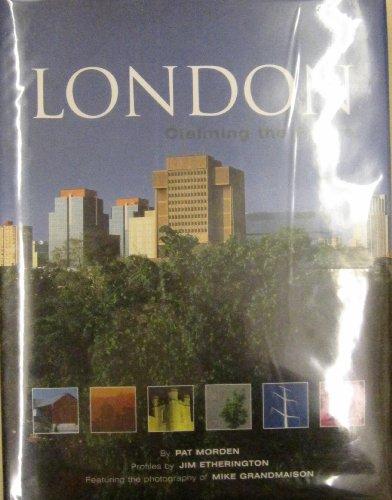 London: Claiming the Future: Pat Morden
