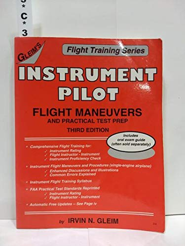 Gleim's Instrument Pilot Flight Maneuvers and Practical Test Prep (Flight Training Series) (1581940793) by Irvin N. Gleim