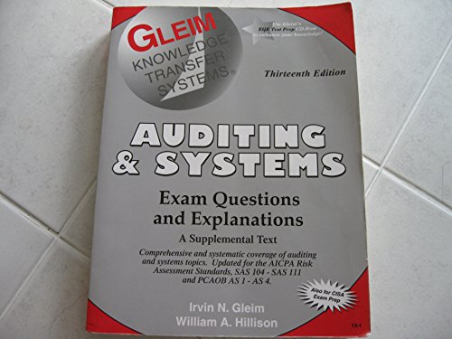 Auditing & Systems Exam Questions And Explanations: Gleim, Irvin N.; Hillison, William A.