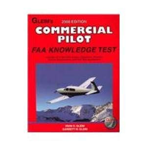 Commercial Pilot Faa Knowledge Test: For the FAA Computer-based Pilot Knowledge Test: Irvin N. ...