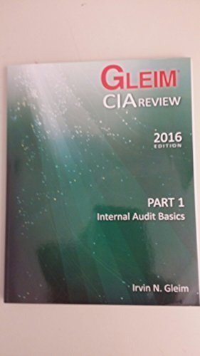 9781581946086: Gleim CIA Review Part 1 2016 Edition Internal Audit Basics