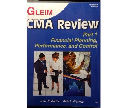 CMA Part 1-Financial Planning, Performance, and Control-: Gleim, Irvin N.