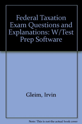 9781581948523: Federal Taxation Exam Questions and Explanations: W/Test Prep Software