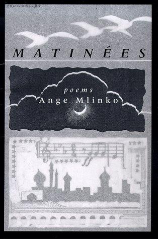 Matinees Mlinko, Ange