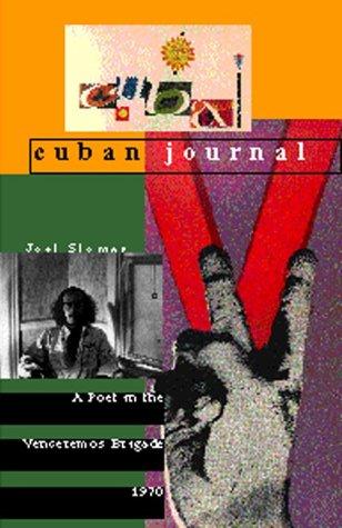 Cuban Journal : A Poet in the: Sloman, Joel