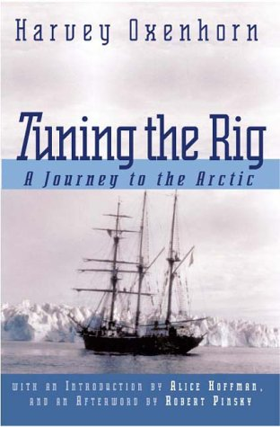 9781581950205: Tuning the Rig: A Journey to the Arctic