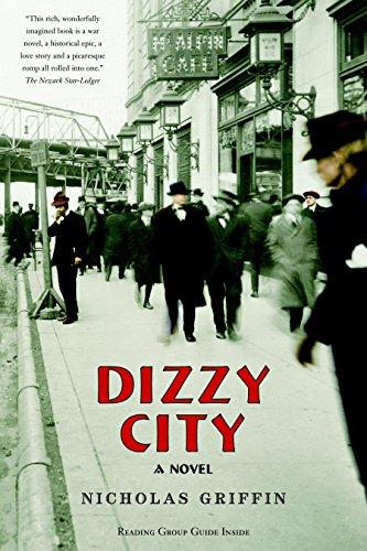 Dizzy City: A Novel: Griffin, Nicholas