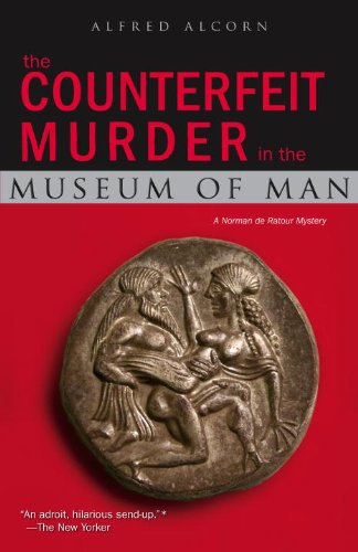 The Counterfeit Murder in the Museum of: Alfred Alcorn