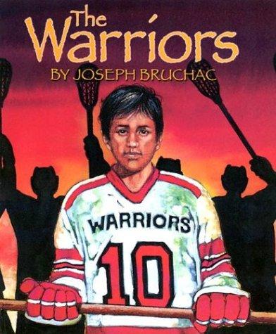 The Warriors: Bruchac, Joseph