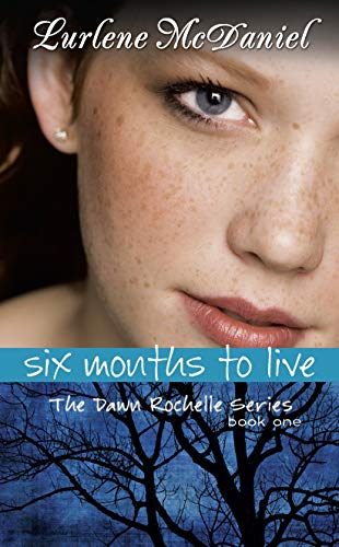 9781581960037: Six Months to Live (Dawn Rochelle Series)