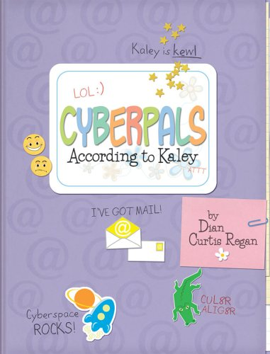 9781581960518: Cyberpals According to Kaley