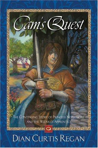 Cam's Quest: The Continuing Story of Princess: Dian Curtis Regan