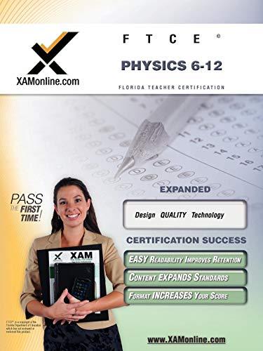 9781581970449: FTCE Physics 6-12 Teacher Certification Test Prep Study Guide (XAM FTCE)