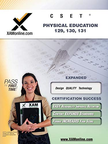 9781581972993: CSET Physical Education, 129, 130, 131 Teacher Certification Test Prep Study Guide (XAM CSET)