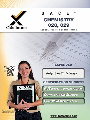 9781581975406: GACE Chemistry 028, 029 Teacher Certification Test Prep Study Guide
