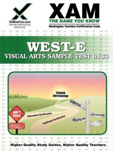 9781581976335: WEST-E Visual Arts Sample Test 0133 Teacher Certification Test Prep Study Guide (Xam West-E/Praxis II)