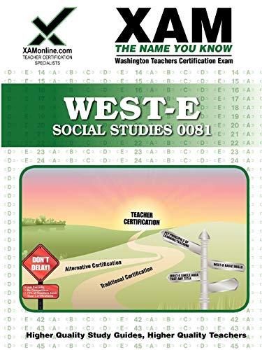 9781581976977: WEST-E Social Studies 0081 Teacher Certification Test Prep Study Guide (Xam West-E/Praxis II)