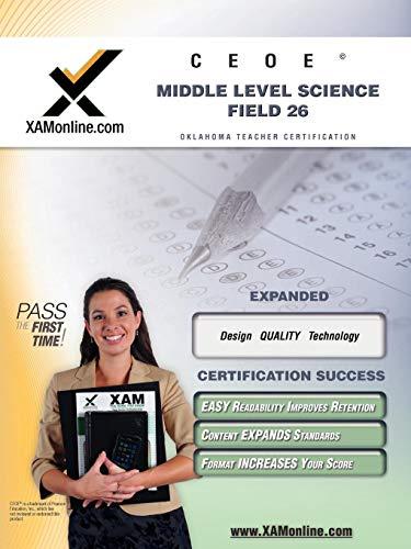 9781581977899: Ceoe Osat Middle Level Science Field 26 Teacher Certification Test Prep Study Guide (XAM OSAT)