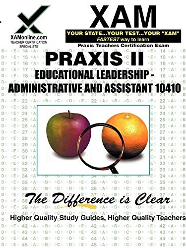 XAM Praxis II: Educational Leadership-Administrative and Assistant 10410: Wynne, Sharon