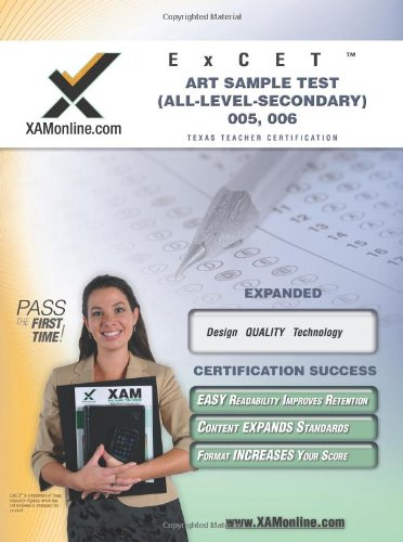9781581979251: ExCET Art Sample Test (All-Level-Secondary) 005, 006 Texas Teacher Certification (XAM TEXES)