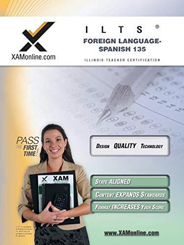 9781581979886: ILTS Foreign Language: Spanish 135 Teacher Certification Test Prep Study Guide