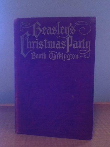 Beasley's Christmas Party: Booth Tarkington