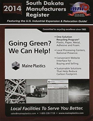 South Dakota Manufacturers Register 2014: Manufacturer's News, Inc.