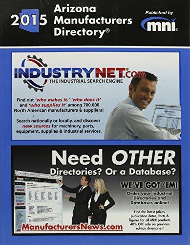 Arizona Manufacturers Directory 2015: Manufacturers' News Inc.