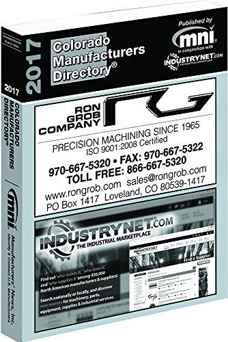 2017 Colorado Manufacturers Directory: Manufacturers News; Inc.