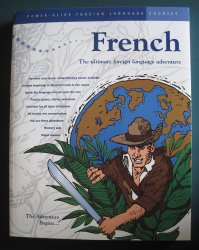 French Power-Glide Foreign Language Course Workbook: The Adventure Begins (French Course Workbook: ...