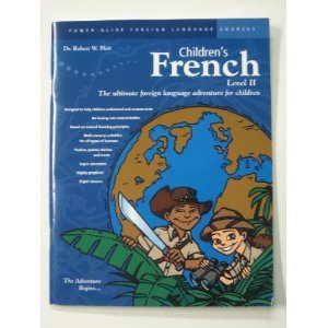 Children's French Level II: Robert W. Blair