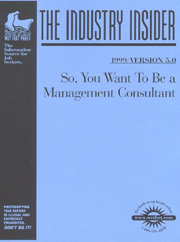 Careers in Management Consulting (Insider Guides Series : Company Insider)
