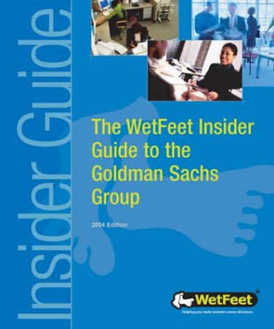 9781582072623: The WetFeet Insider Guide to Goldman Sachs