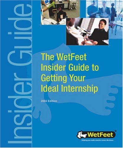 Getting Your Ideal Internship: The WetFeet Insider: Assaf Saleem