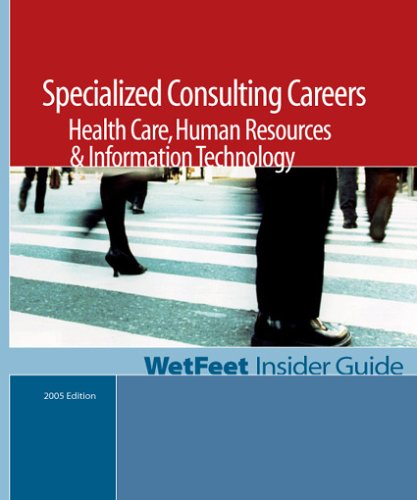 Specialized Consulting Careers: Health Care, Human Resources: WetFeet