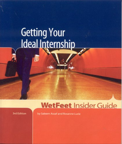 9781582075426: Getting Your Ideal Internship, 3rd Edition: WetFeet Insider Guide