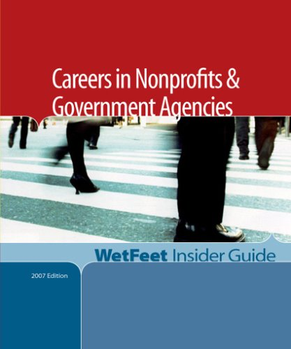 9781582076683: Careers in Nonprofits and Government Agencies (WetFeet Insider Guide)