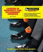 9781582077567: Careers in Nonprofit and Government Agencies (Wetfeet Insider Guide)