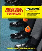 9781582077604: Industries and Careers for MBAs (Wetfeet Insider Guide)